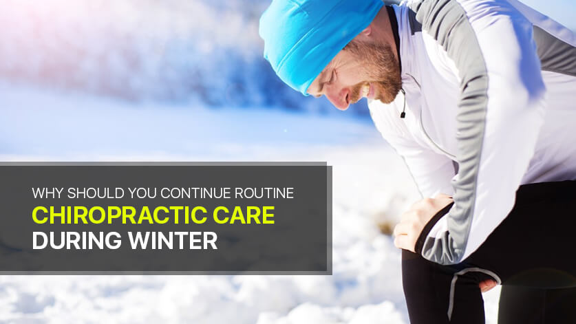 Routine chiropractic care during winter